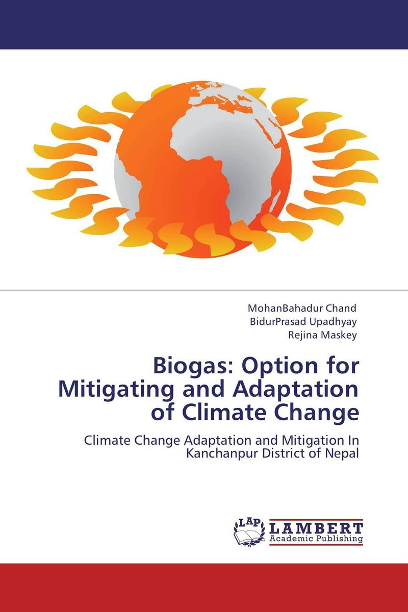 Biogas: Option for Mitigating and Adaptation of Climate Change цены онлайн