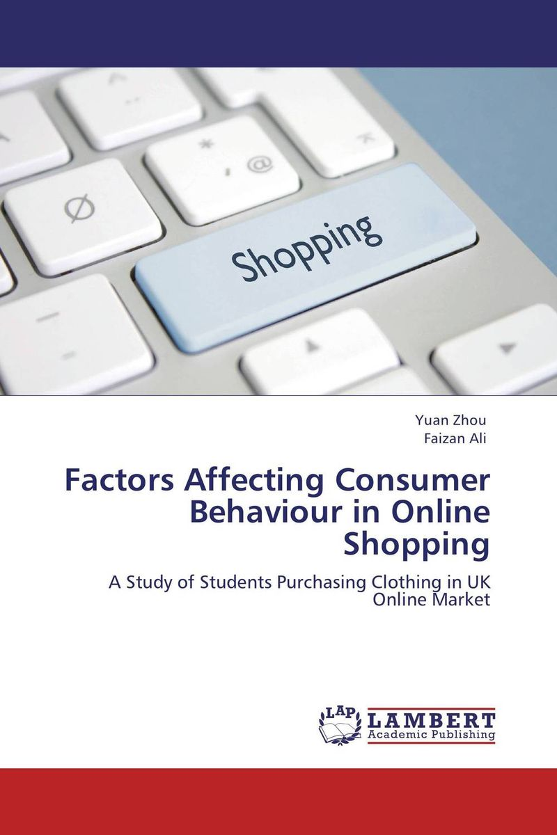 Factors Affecting Consumer Behaviour in Online Shopping ripudaman singh gurkamal singh and amandeep kaur brea indian consumer behaviour