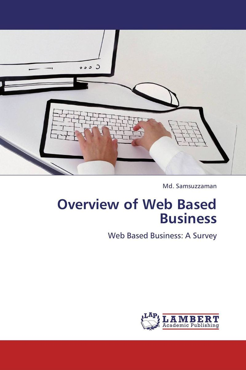 Overview of Web Based Business overview of web based business