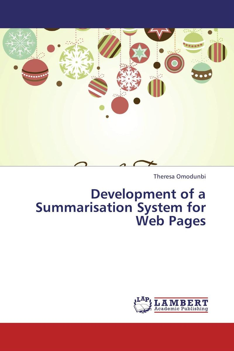 Development of a Summarisation System for Web Pages web based project information system