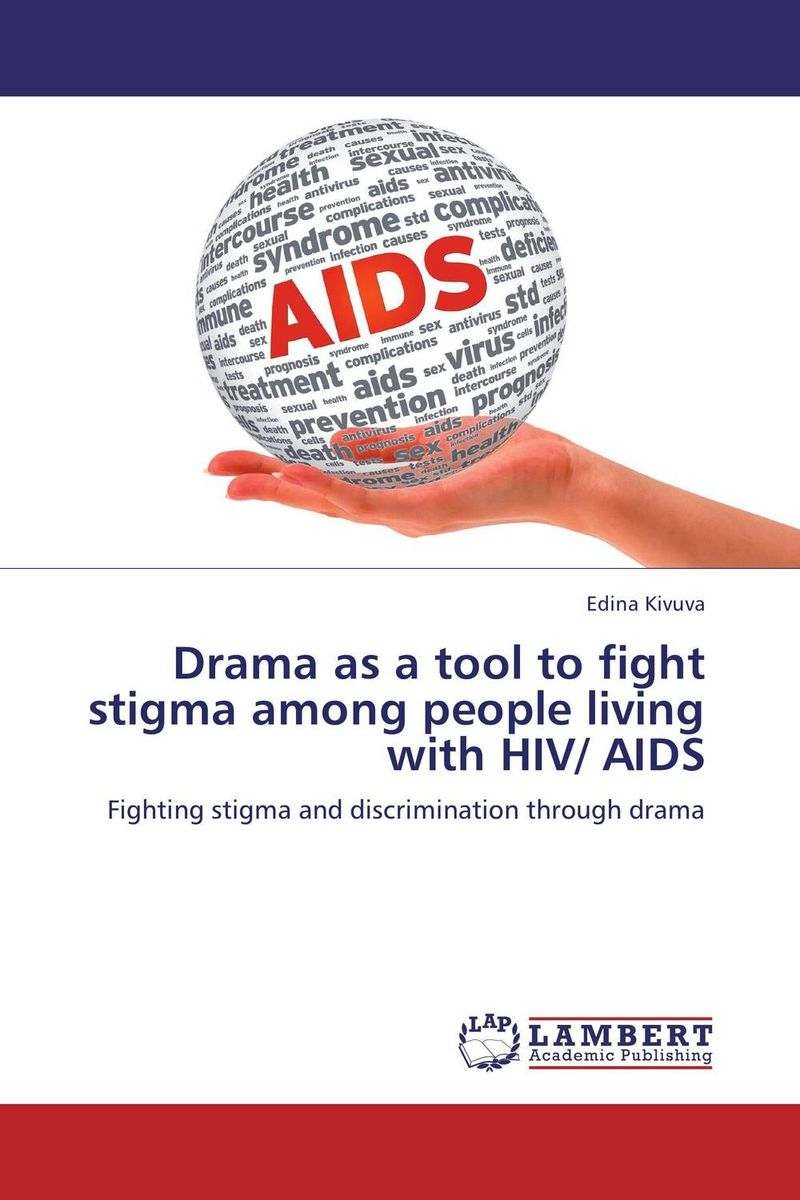 Drama as a tool to fight stigma among people living with HIV/ AIDS shame