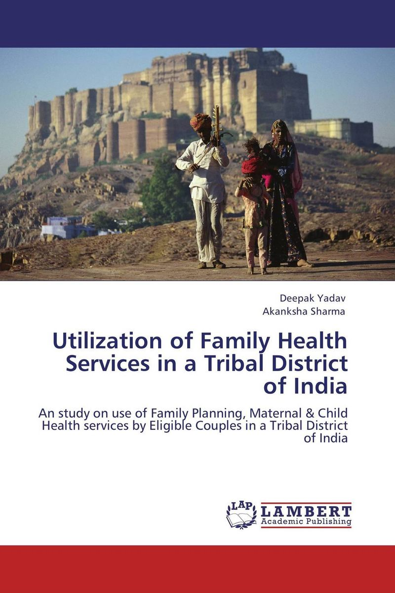 Utilization of Family Health Services in a Tribal District of India