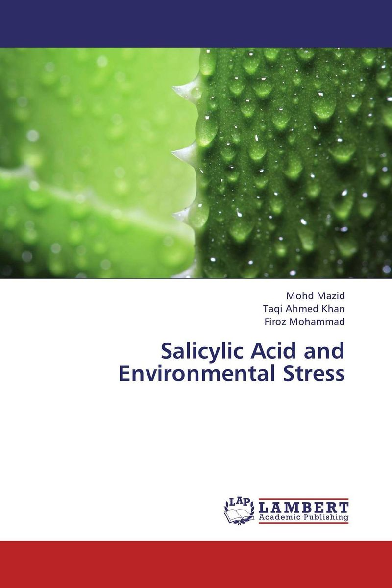 Salicylic Acid and Environmental Stress earth and biotic resources