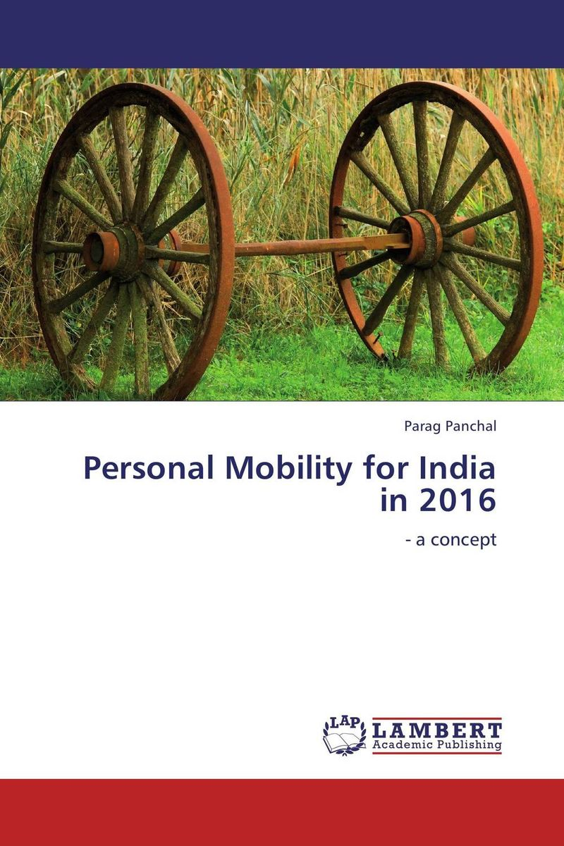 Personal Mobility for India in 2016 driven to distraction
