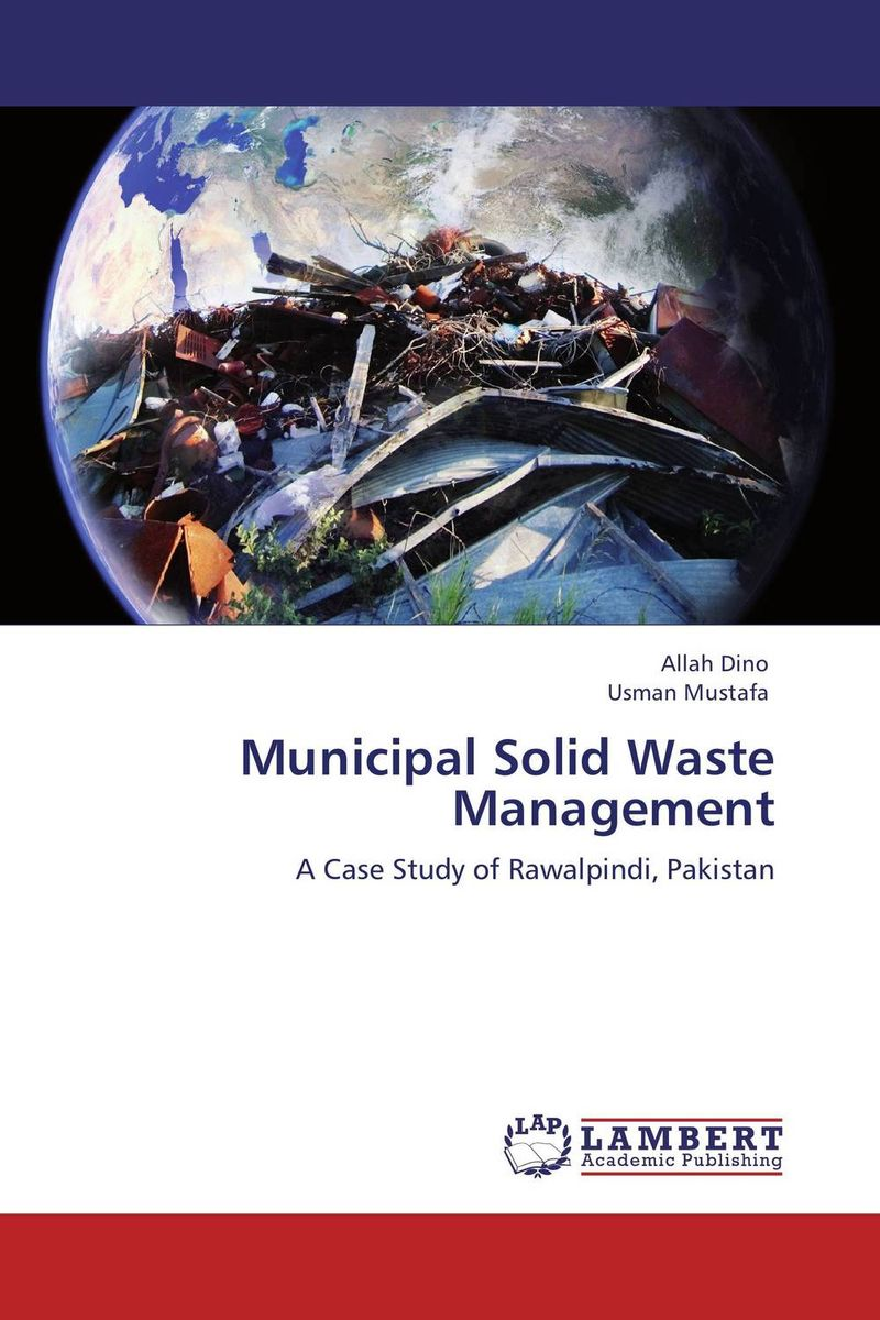 Municipal Solid Waste Management urban infrastructure for solid waste management