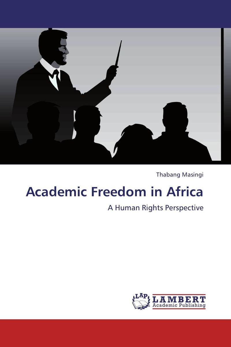 Academic Freedom in Africa documents of the african commission on human and peoples rights volume ii 1999 2007