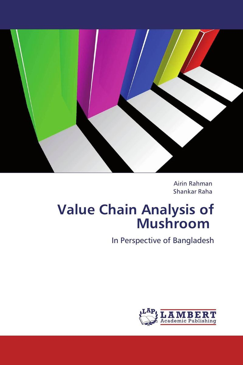 Value Chain Analysis of Mushroom honey value chain analysis