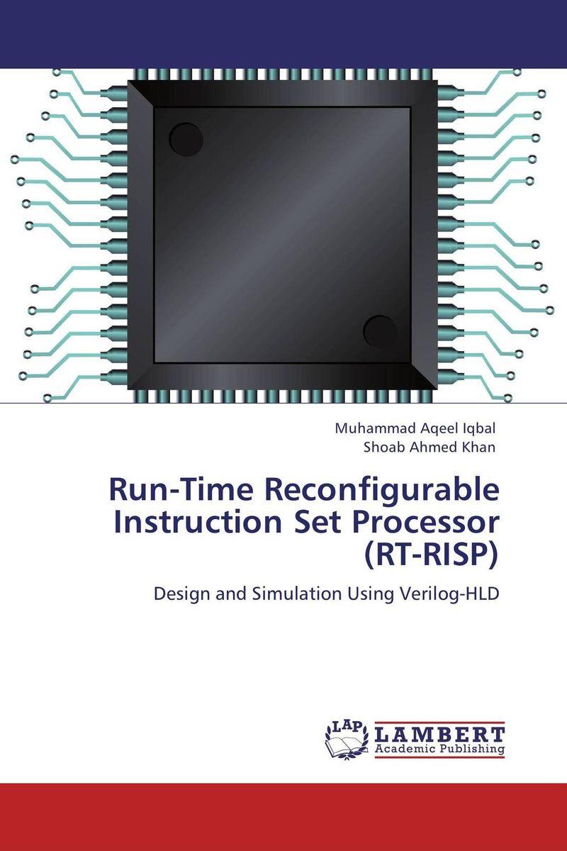Run-Time Reconfigurable Instruction Set Processor (RT-RISP) ittetsu taniguchi masaharu imai and francky catthoor design methodology for reconfigurable processors