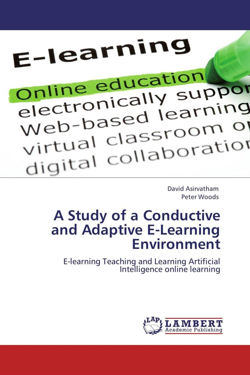 A Study of a Conductive and Adaptive E-Learning Environment the quality of accreditation standards for distance learning