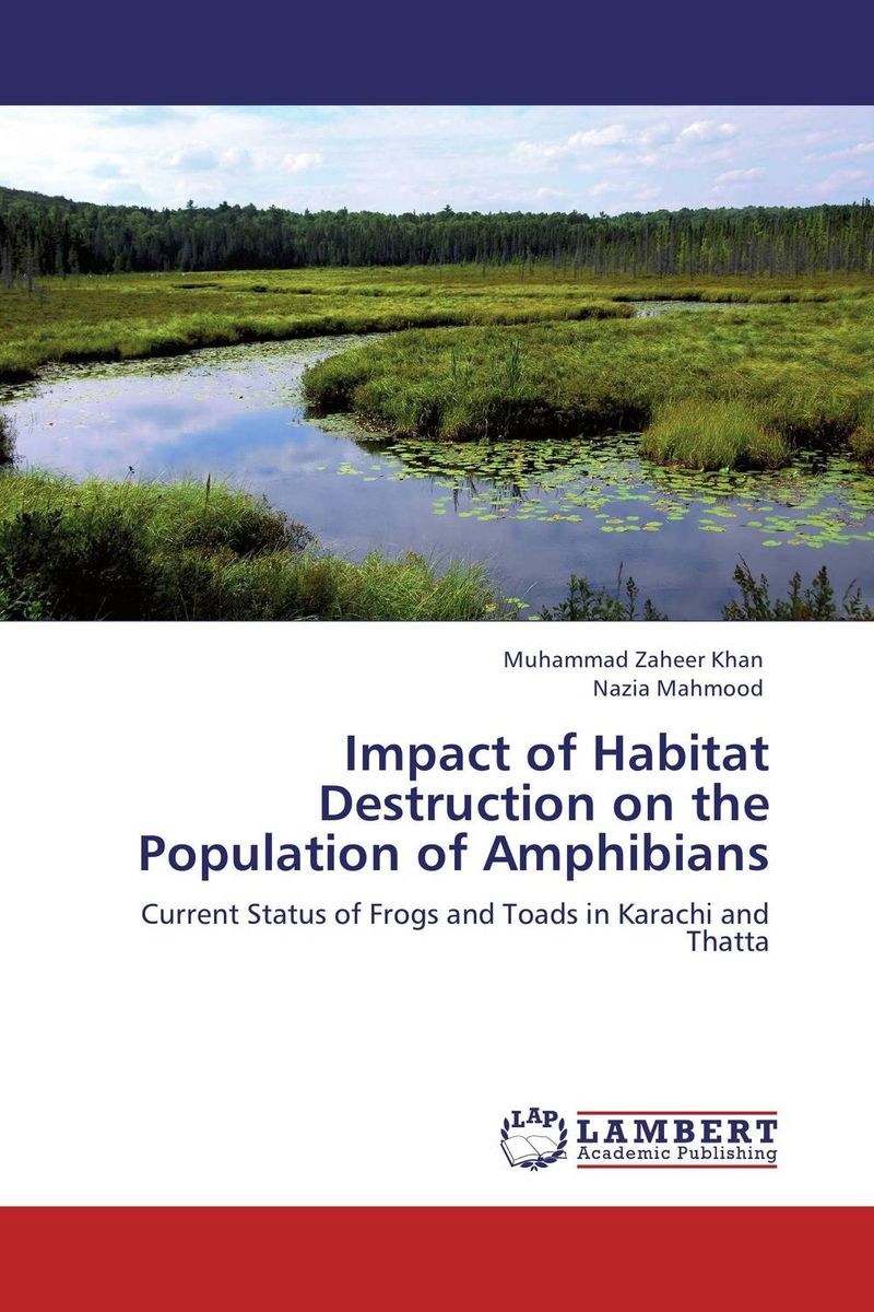 Impact of Habitat Destruction on the Population of Amphibians сопутствующие товары ardell brou perfection stencils комплект