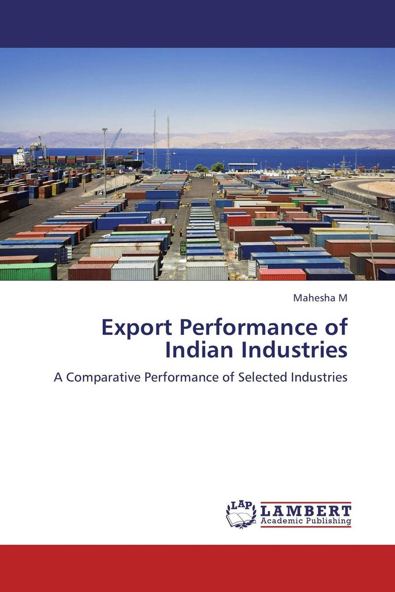 Export Performance of Indian Industries domestic movement of indian export cargo containerized on sea