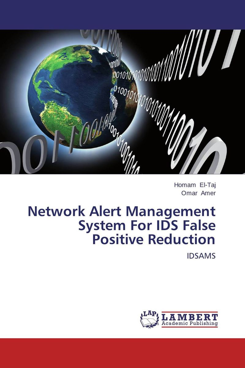 Network Alert Management System For IDS False Positive Reduction intrusion detection system architecture in wireless sensor network