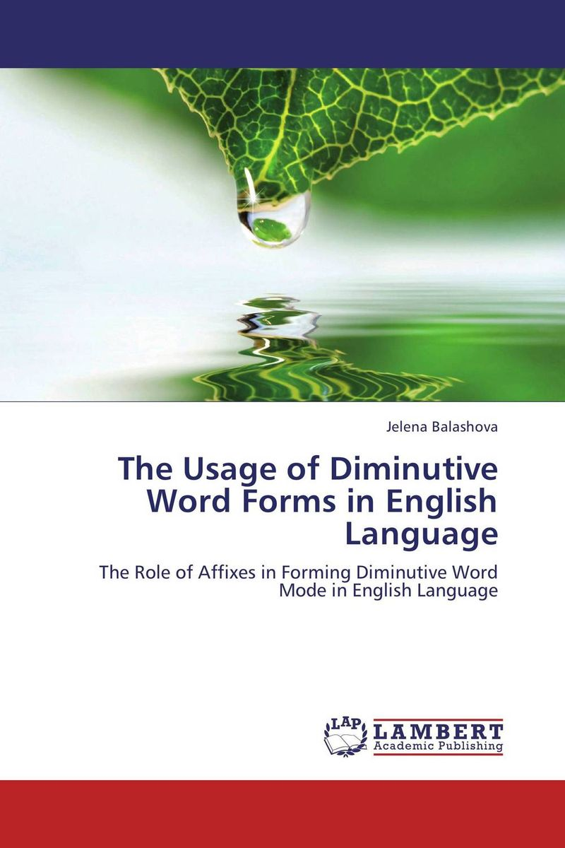 The Usage of Diminutive Word Forms in English Language ceasefire on the english front of the battle of the forms how