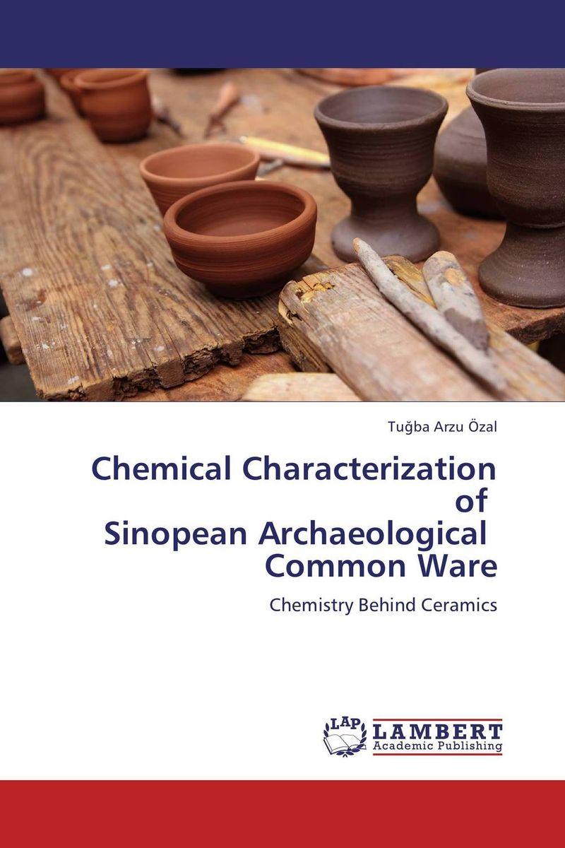 купить Chemical Characterization of   Sinopean Archaeological   Common Ware недорого