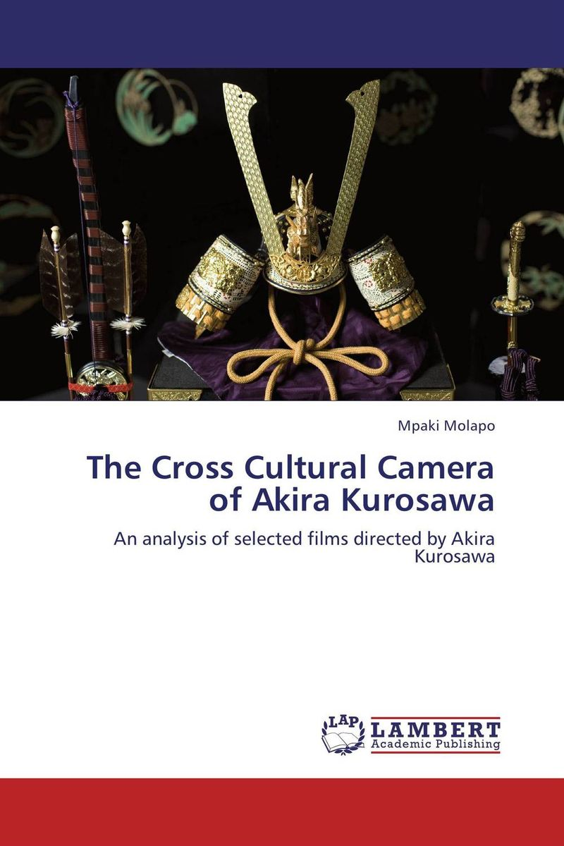 The Cross Cultural Camera of Akira Kurosawa