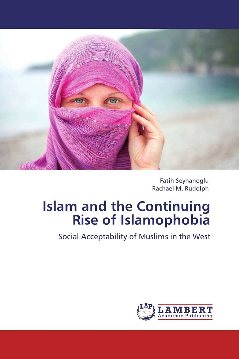 Islam and the Continuing Rise of Islamophobia promoting social change in the arab gulf