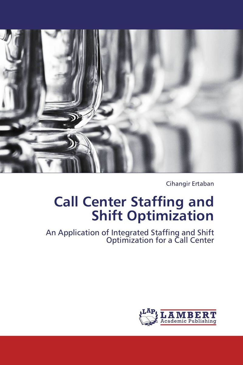 Call Center Staffing and Shift Optimization an application of call in english subject