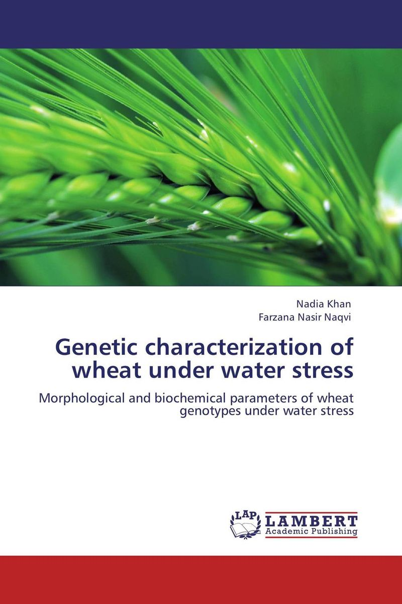 Genetic characterization of wheat under water stress