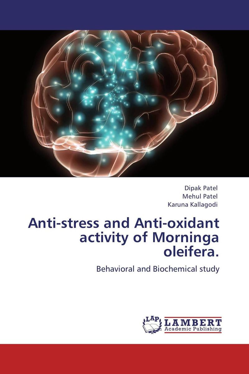 Anti-stress and Anti-oxidant activity of Morninga oleifera. neuropsychological functions in depression with anxiety disorders