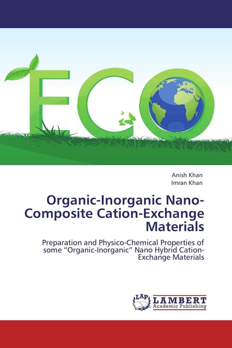 Organic-Inorganic Nano-Composite Cation-Exchange Materials dennis hall g boronic acids preparation and applications in organic synthesis medicine and materials