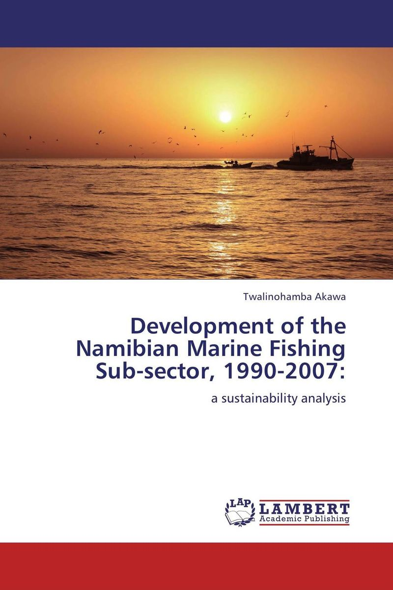 Development of the Namibian Marine Fishing Sub-sector, 1990-2007: купить
