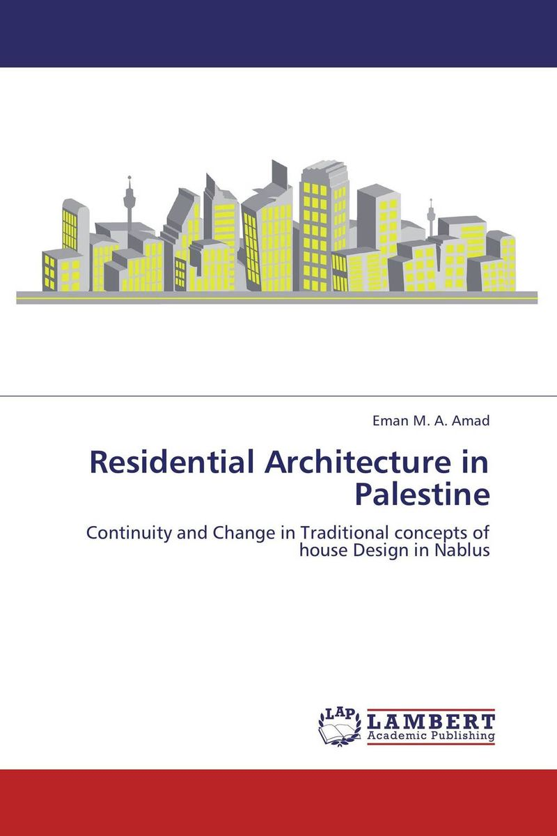Residential Architecture in Palestine
