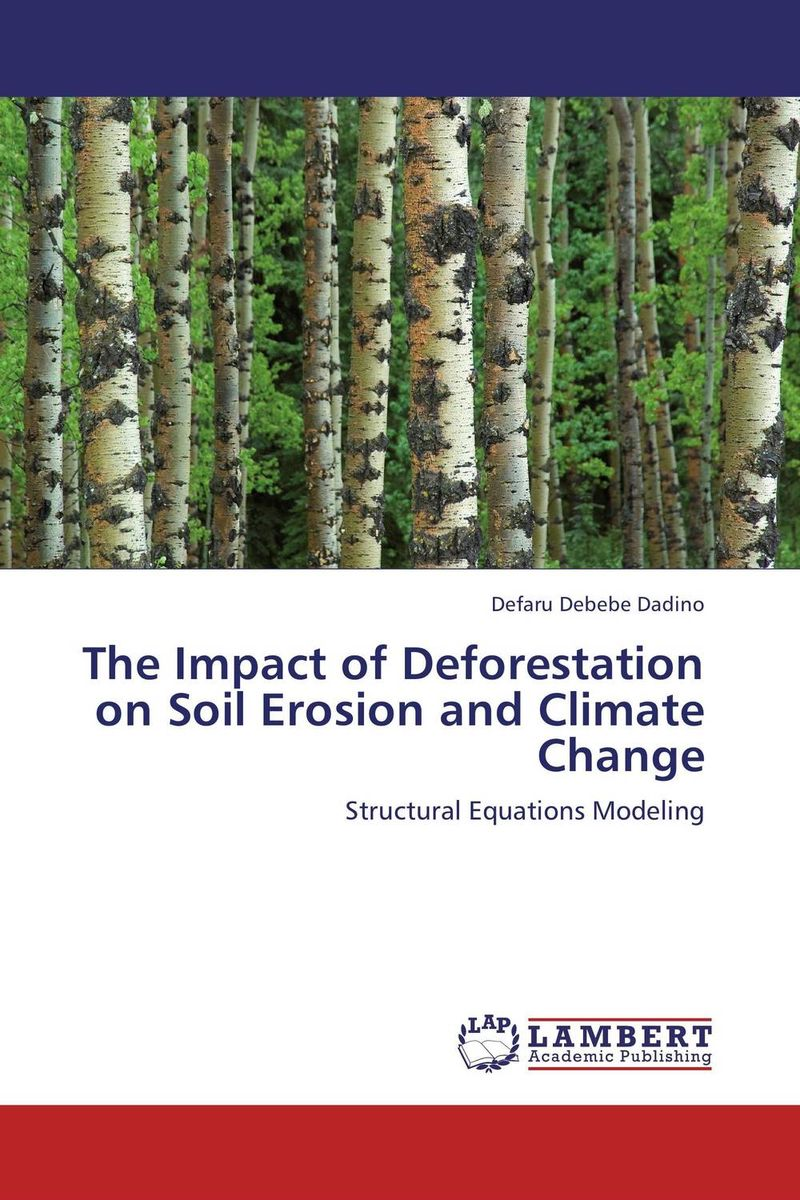 The Impact of Deforestation on Soil Erosion and Climate Change soil and land resource evaluation for village level planning