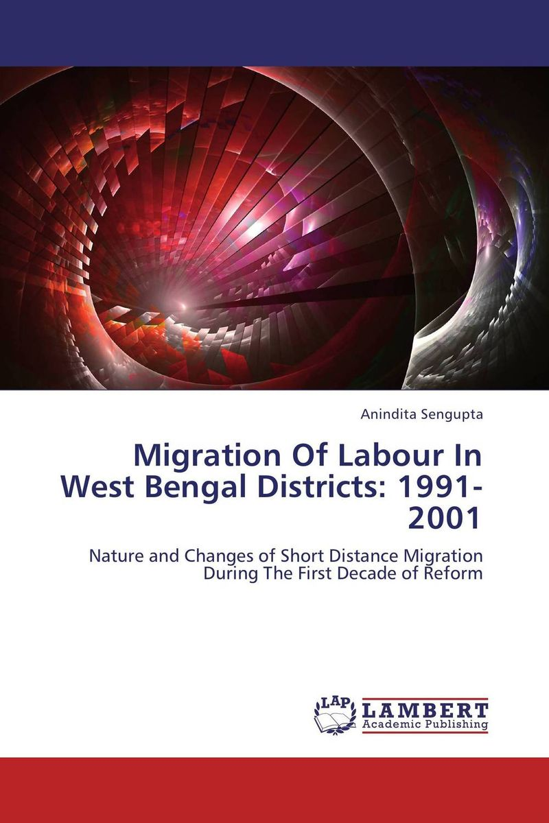 Migration Of Labour In West Bengal Districts: 1991-2001 provash das piyali mishra and madhab chandra ghosh fitness and skill of rural and urban soccer players of west bengal