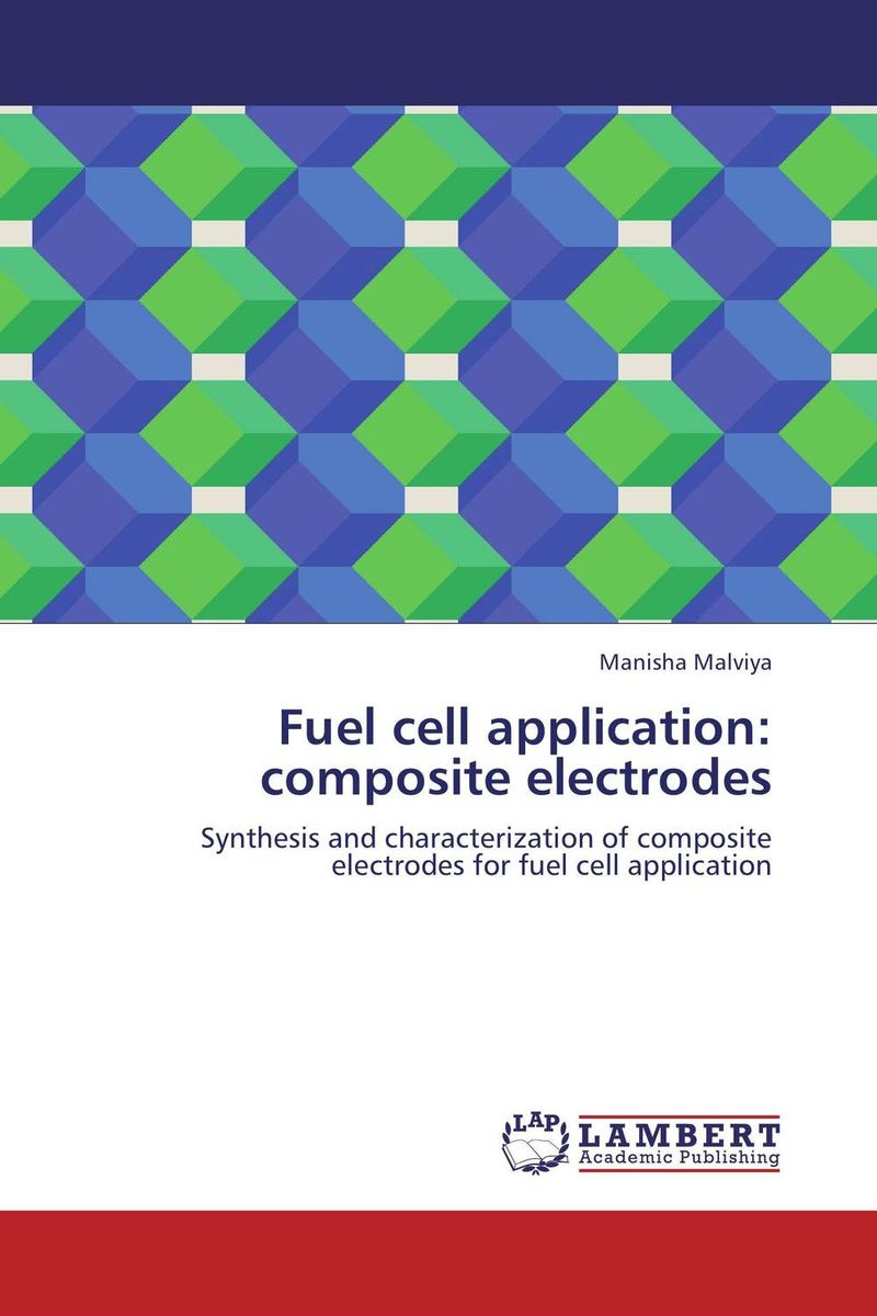 Fuel cell application: composite electrodes fuel cell application composite electrodes