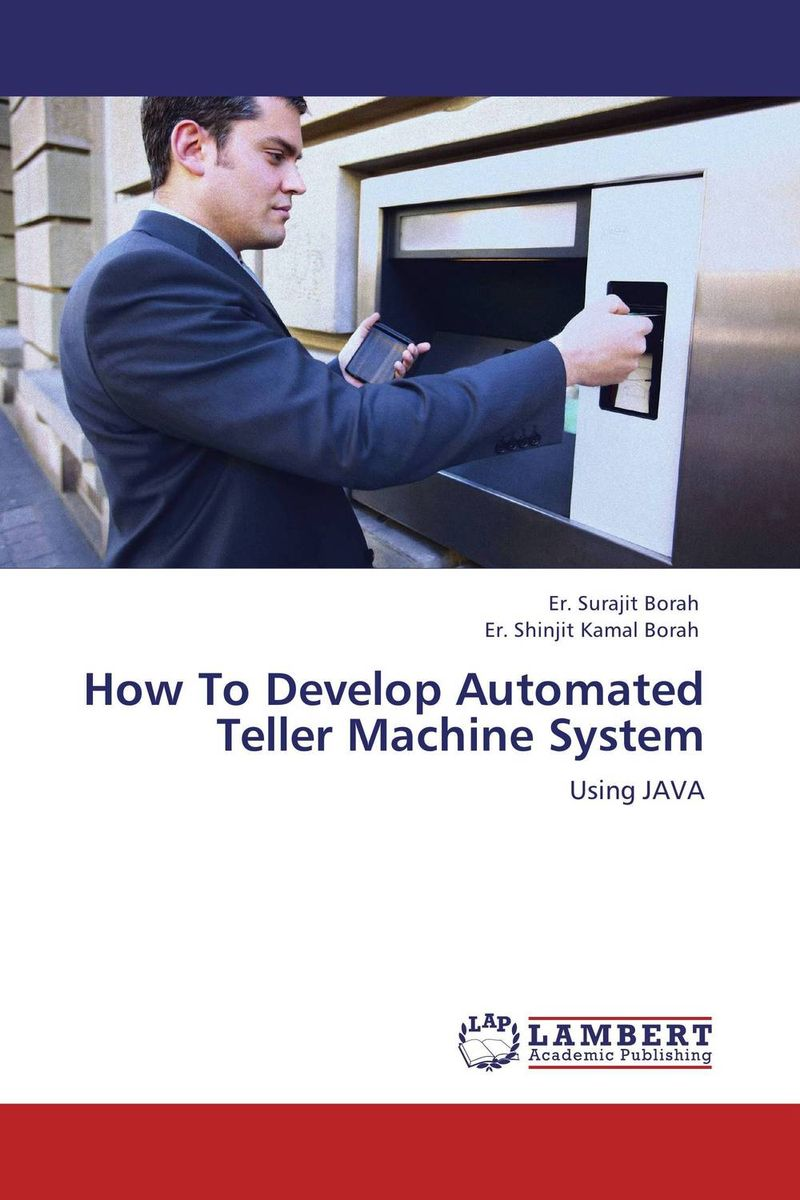 How To Develop Automated Teller Machine System the construction of online automated students matching system