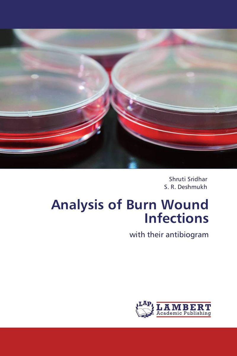 Analysis of Burn Wound Infections the burn the burn the smiling face