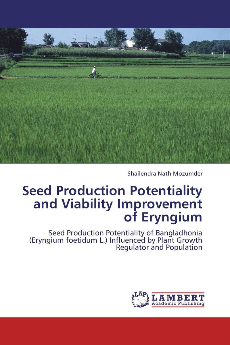 Zakazat.ru Seed Production Potentiality and Viability Improvement of Eryngium