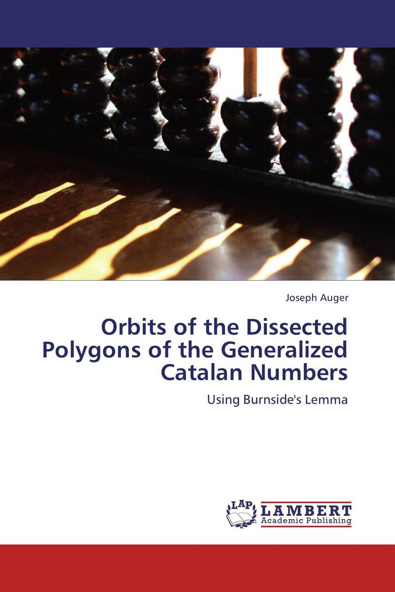 Orbits of the Dissected Polygons of the Generalized Catalan Numbers analysis of the generalized catalan orbits