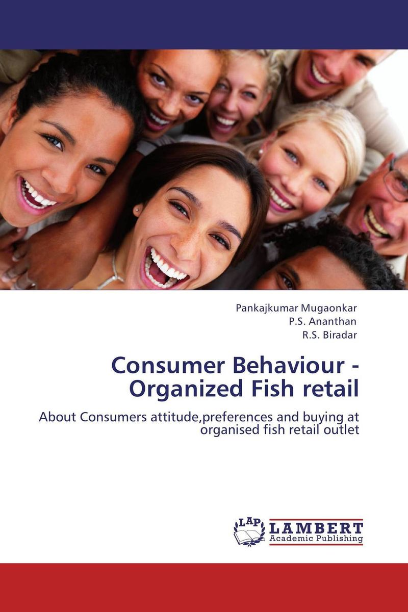 Consumer Behaviour  - Organized Fish retail ripudaman singh gurkamal singh and amandeep kaur brea indian consumer behaviour
