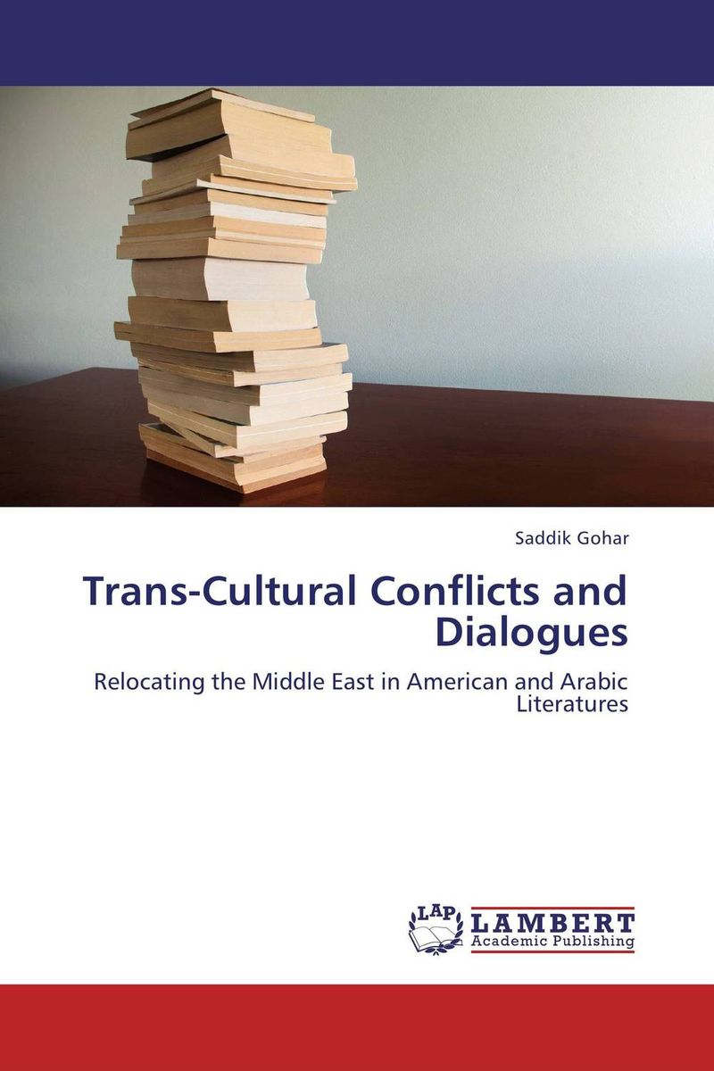 Trans-Cultural Conflicts and Dialogues a theoritical study of intra state conflicts