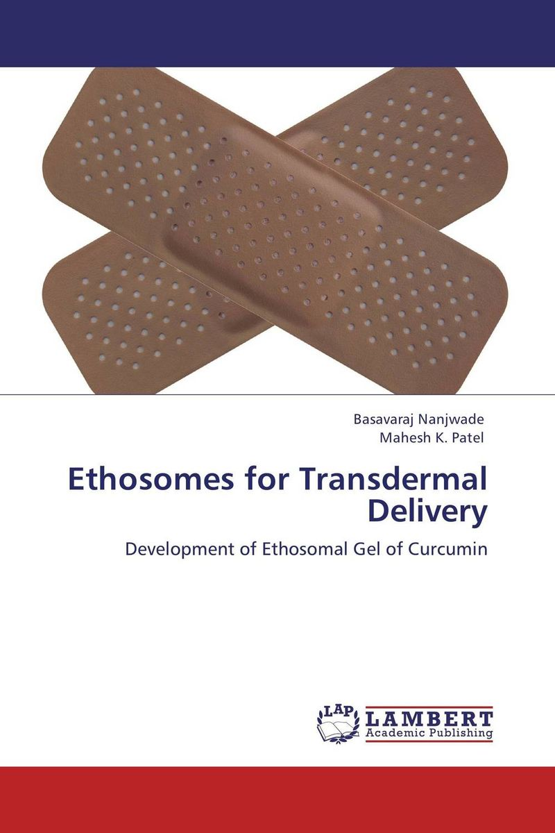 Ethosomes for Transdermal Delivery