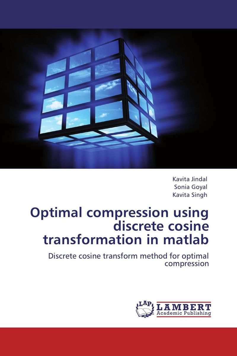 Optimal compression using discrete cosine transformation in matlab mirna rahmah lubis desalination using vapor compression distillation