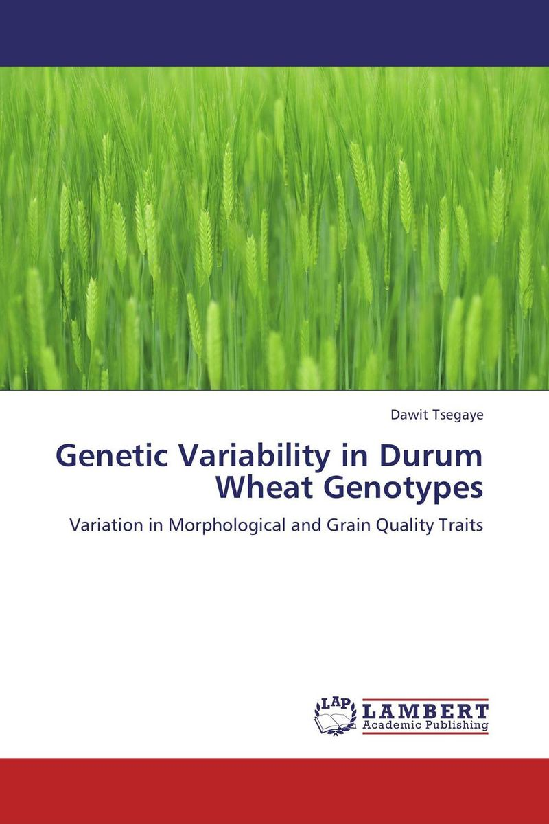 Genetic Variability in Durum Wheat Genotypes vaishali shami naresh pratap singh and pramod kumar pal morpho physio and genetic diversity analysis on indian wheat genotypes