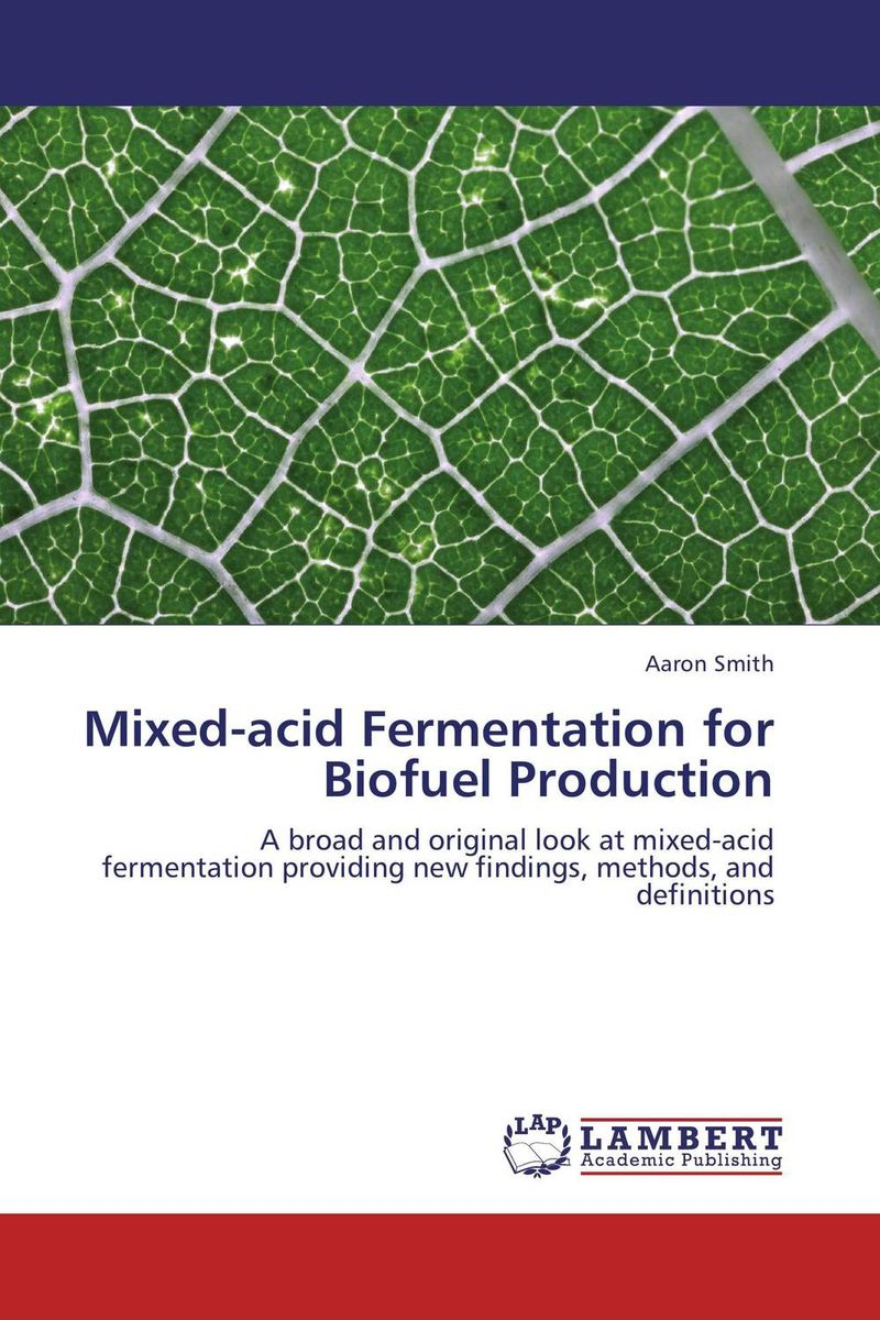Mixed-acid Fermentation for Biofuel Production fermentation technology