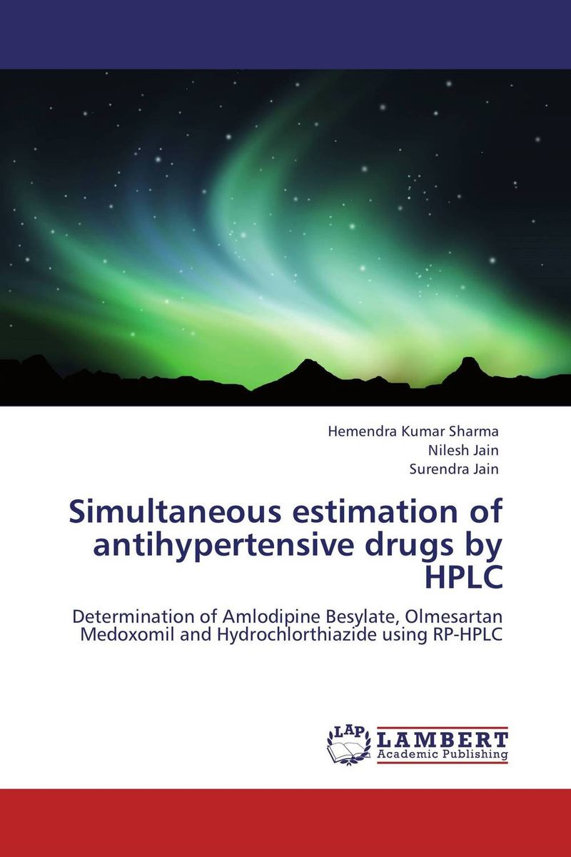 Simultaneous estimation of antihypertensive drugs by HPLC belousov a security features of banknotes and other documents methods of authentication manual денежные билеты бланки ценных бумаг и документов