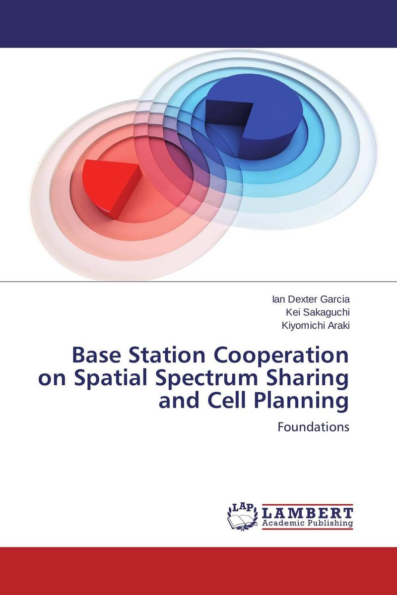 Base Station Cooperation on Spatial Spectrum Sharing and Cell Planning annlee hines a planning for survivable networks