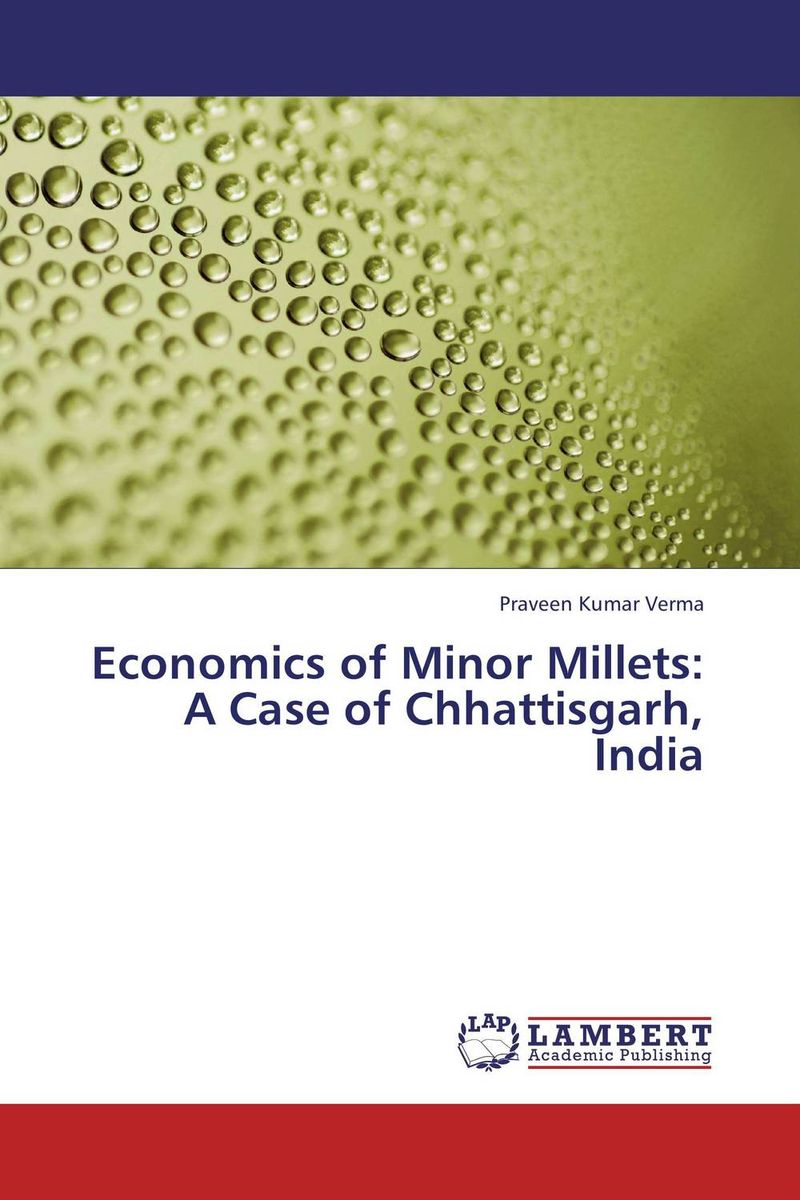 Economics of Minor Millets: A Case of Chhattisgarh, India shoji lal bairwa rakesh singh and saket kushwaha economics of milk marketing