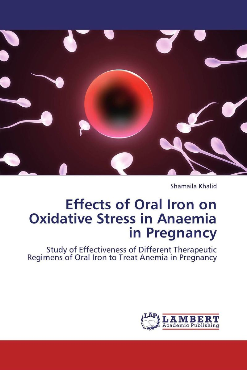 Effects of Oral Iron on Oxidative Stress in Anaemia in Pregnancy effects of tobacco on oral tissues