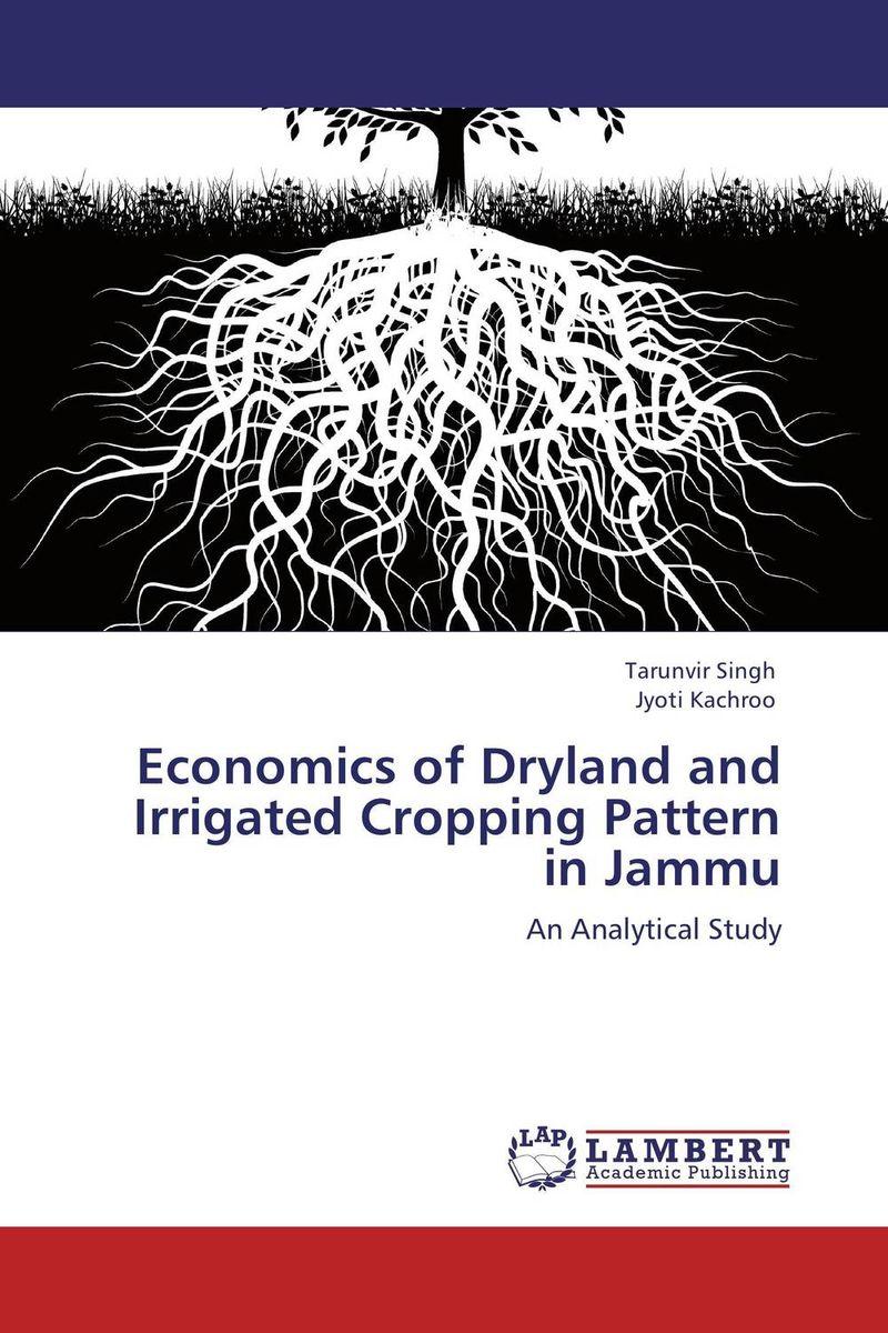 Economics of Dryland and Irrigated Cropping Pattern in Jammu paul krugman the return of depression economics