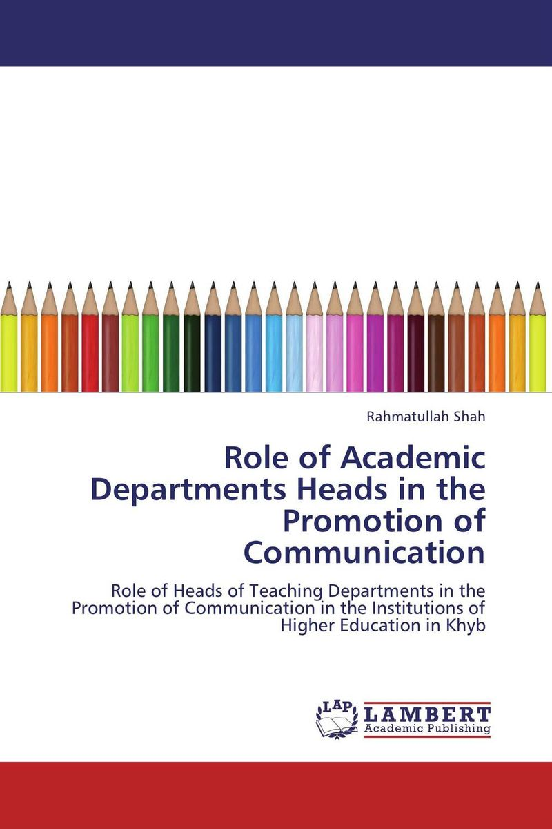 Role of Academic Departments Heads in the Promotion of Communication купить