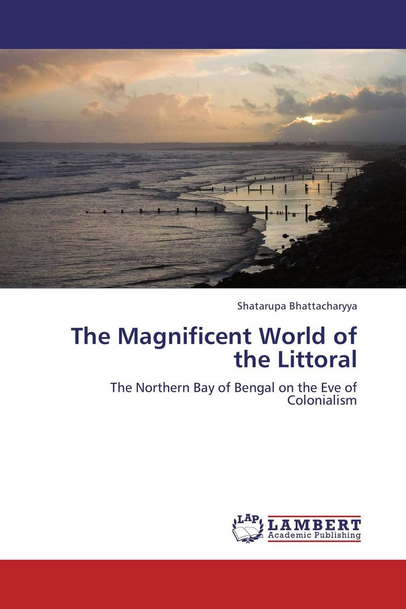 The Magnificent World of the Littoral the magnificent world of the littoral