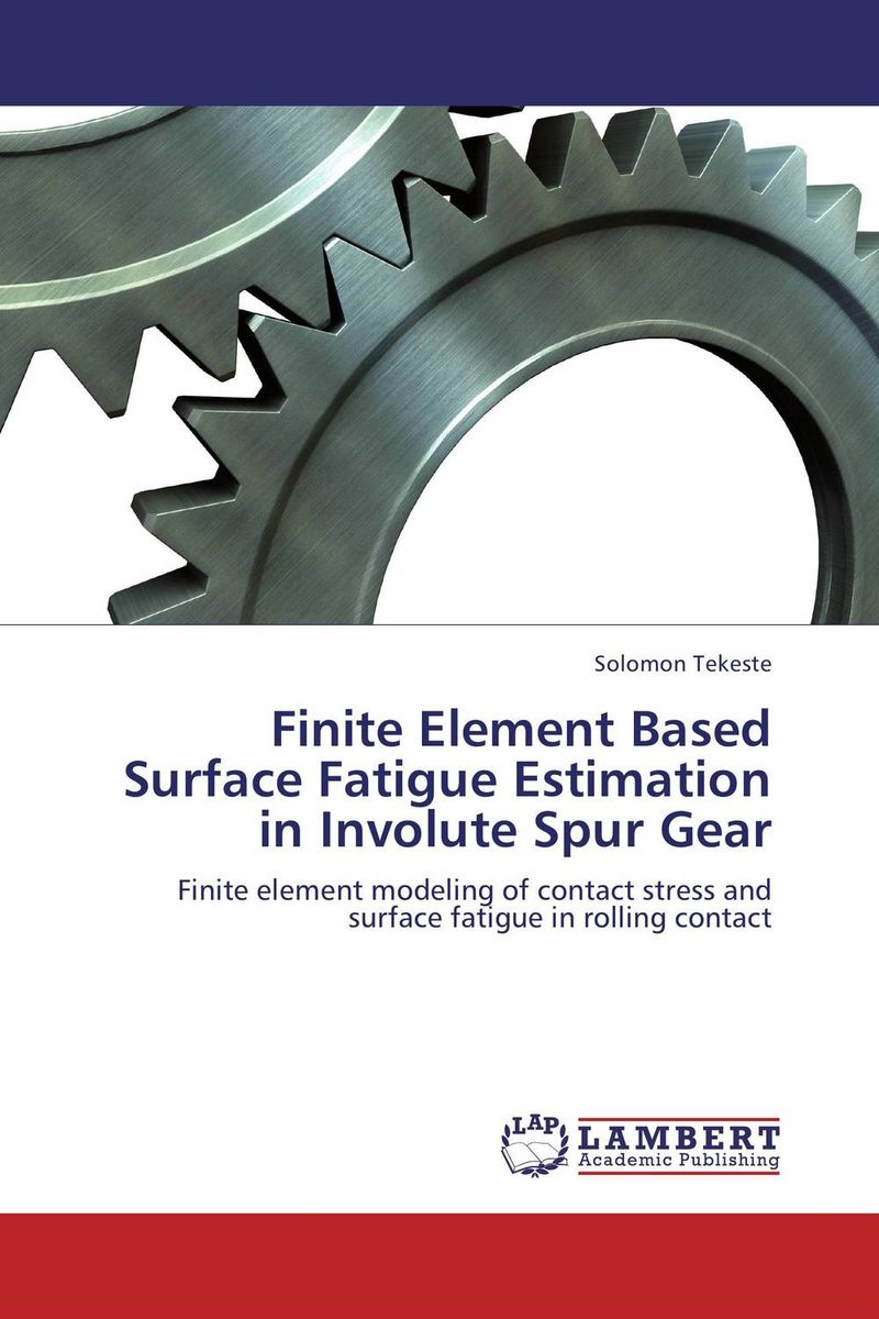Finite Element Based Surface Fatigue Estimation in Involute Spur Gear 1pc used fatek pm fbs 14mc plc