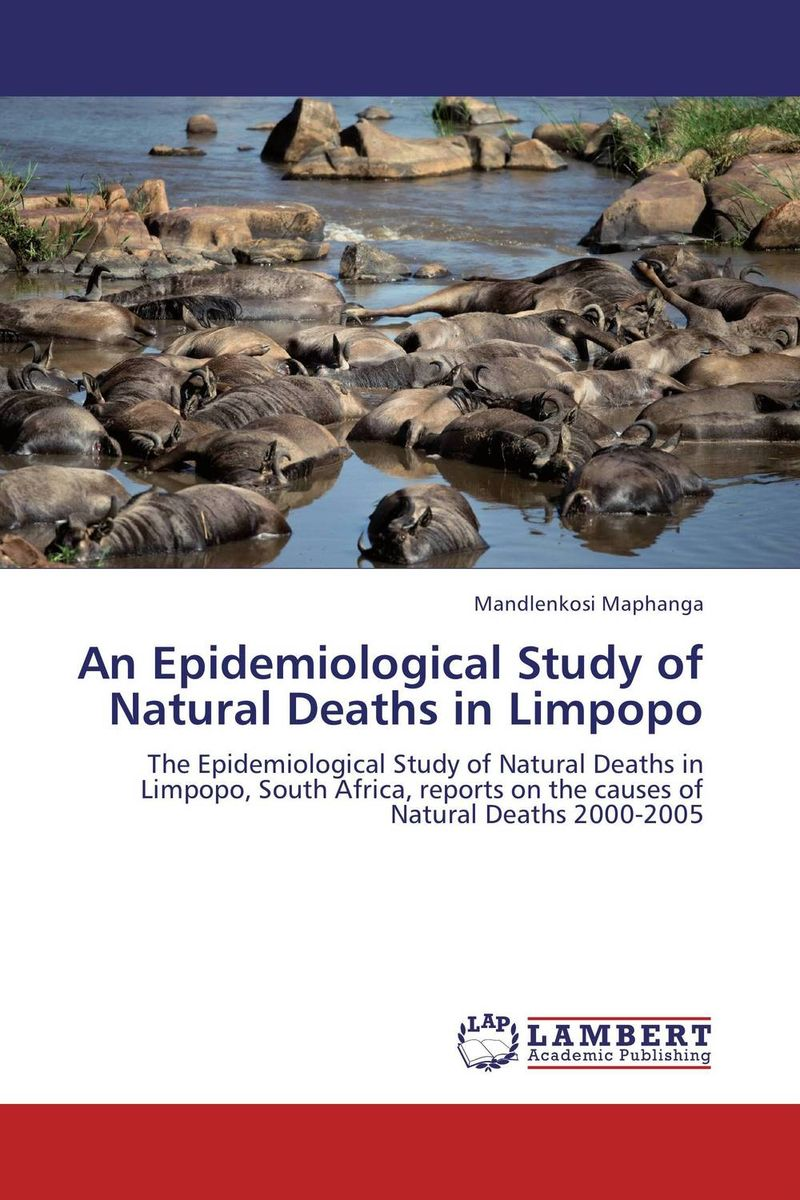An Epidemiological Study of Natural Deaths in Limpopo an epidemiological study of natural deaths in limpopo