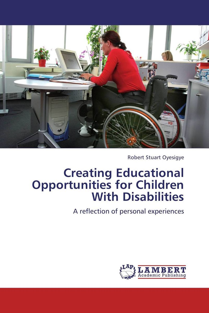 Creating Educational Opportunities for Children With Disabilities abdul majeed bhat sources of maternal stress and children with intellectual disabilities