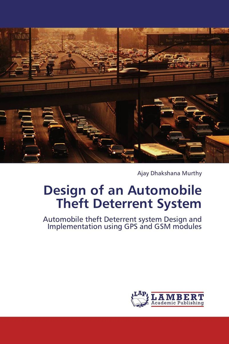 Design of an Automobile Theft Deterrent System brown running on empty the furure of the automobile in an oil–short world cloth